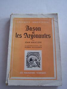 LEGENDES IMMORTELLES , JASON ET LES ARGONAUTES , 225 PAGES DE 1944 .