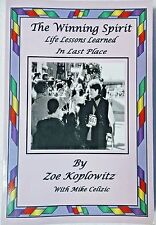 THE WINNING SPIRIT Life Lessons Learned in Last Place by Zoe Koplowitz *Signed*