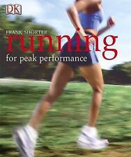 Running for Peak Performance by Frank Shorter (Paperback, 2005)