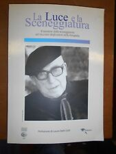 AA.VV. LA LUCE E LA SCENEGGIATURA-