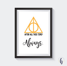 Harry Potter A4 Print - After all this time? Always.