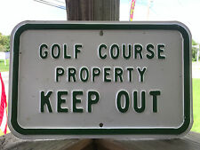 """Golf Course Property Keep Out Metal Sign Green & White 14"""" x 9"""""""