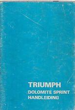 TRIUMPH DOLOMITE SPRINT ORIGINAL 1973 OWNERS INSTRUCTION HANDBOOK ( DUTCH TEXT )