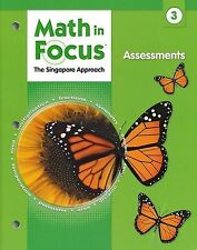 Math in Focus Grade 3 Assessments 2009. The Singapore Approach (6048)