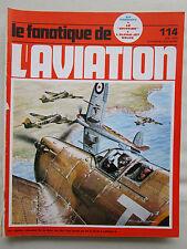 FANATIQUE 114 SPITFIRE MALTA PZL KARAS MARSEILLE JG 27 COUZINET 100/101 VFW-614