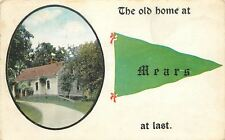"""""""The Old Home"""" at Mears Michigan~At Last~House on Hill~1915 Pennant Postcard"""