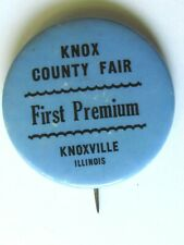 2 VINTAGE BUTTON PINS KNOX COUNTY FAIR FIRST PREMIUM KNOXVILLE ILL