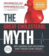 The Great Cholesterol Myth + 100 Recipes for Preventing and Reversing Heart...