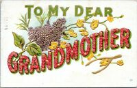 1910 To My Dear Grandmother Embossed Greetings Postcard BS