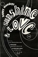 "31/10/92PGN56 HAPPY MONDAYS : SUNSHINE LOVE ADVERT 15X11"""
