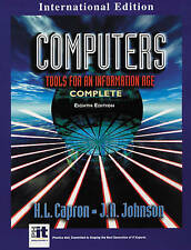 Computers: Tools for an Information Age by J. A. Johnson, Cindy Johnson, H.L. Ca