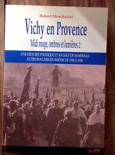 ROBERT MENCHERINI VICHY EN PROVENCE MIDI ROUGE, OMBRES ET LUMIÈRES 2 (2009)