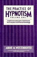 The Practice of Hypnotism, Vol. 1: Traditional and Semi-Traditional-ExLibrary