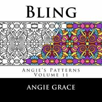 Bling (Angie's Patterns Volume 11) by Grace, Angie Book The Fast Free Shipping