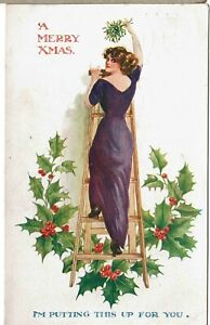 A CHRISTMAS GLAMOUR POSTCARD C1912 I'M PUTTING THIS UP FOR YOU - MISTLETOE