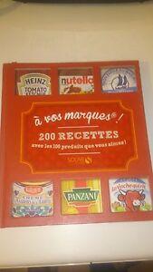 A VOS MARQUES ! 200 RECETTES AVEC LES 100 PRODUITS QUE VOUS AIMEZ ! - Solar