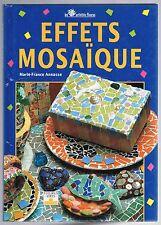 EFFETS MOSAÏQUE par Marie-France ANNASSE Matériel Miroir Vaisselle Vase Guéridon
