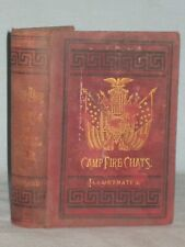 1887 Book Camp-Fire Chats Of The Civil War By Washington Davis