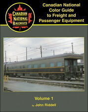 Canadian National Color Guide to Freight and Passenger Equipment Volume 1