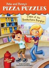 Pete and Penny's Pizza Puzzles: Case of the Bookstore Burglar #3 3 by Aaron...