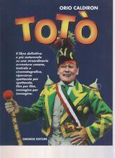 TOTO' - ORIO CALDIRON - GREMESE EDITORE