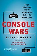 Console Wars: Sega, Nintendo, and the Battle Th, Harris Paperback*-