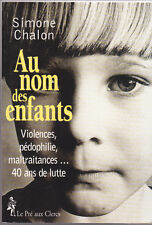 Au nom des enfants Simone CHALON