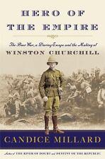 Hero of the Empire : The Boer War, a Daring Escape, Winston Churchill 250677