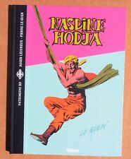 LE GUEN. Nasdine Hodja. Glénat 2005. Collection Patrimoine BD. Etat neuf