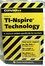 CliffsNotes Guide To TI-Nspire Technology A Resource Written Specifically...