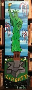 """SAM GRANGER """"LIBERTY STANDS TALL"""" PAINTING ON WOOD - SIGNED SOUTHERN FOLK ART"""