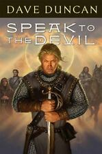 Speak to the Devil by Duncan, Dave (2010, Hardcover)