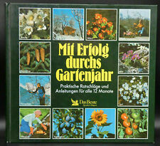 Mit Erfolg durchs Gartenjahr von Erwin Beyer Ratgeber Garten Pflanzen Blumen