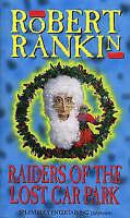 Raiders Of The Lost Carpark, Rankin, Robert, Very Good Book