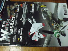 µ? Revue Wing Masters n°99 F-102A Delta Dagger T-50 Golden Eagle Bf 109G-6