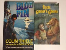 Colin Thiele Set 2 Books - Blue Fin Uncle Gustav's Ghosts GC