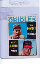 1964 TOPPS AUTOGRAPHED #201 WALLY BUNKER ORIOLES ROOKIE FAIR #002416
