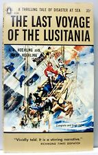 THE LAST VOYAGE OF THE LUSITANIA by A.A. & Mary Hoehling 1956 vintage pb gc