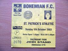 FA CUP SEMI FINAL TICKET 2003- BOHEMIAN v ST. PATRICK'S ATHLETIC
