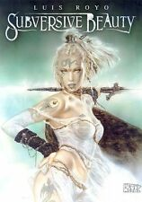 LUIS ROYO SUBVERSIVE BEAUTY ORIGINAL JAN 2006 1ST EDITION HARDCOVER BRAND NEW