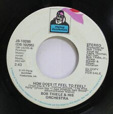 Pop Promo 45 Bob Thiele & His Orchestra - How Does It Feel To Feel? / Theme From