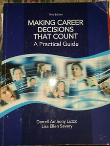 Making Career Decisions that Count: A Practical Guide-3rd Edition-Luzzo, Darrell