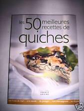 LES 50 MEILLEURES RECETTES DE QUICHES