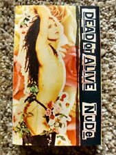 """Dead Or Alive. """"Nude"""""""
