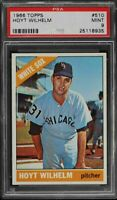 1966 Topps #510 Hoyt Wilhelm - HOF - White Sox - PSA 9 - MINT - 25118935 - (SCA)