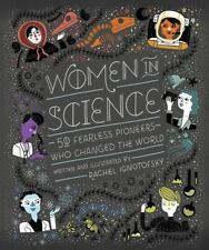 Women in Science: 50 Fearless Pioneers Who Changed the World (Hardback or Cased