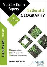 National 5 Geography: Practice Papers for SQA Exams by Sheena Williamson...