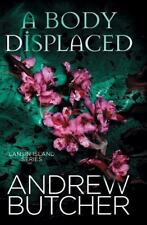 Lansin Island: A Body Displaced by Andrew Butcher (2014, Paperback)