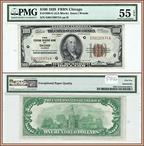1929 National Chicago $100 Federal Reserve Bank Note PMG 55 EPQ About Unc FRBN