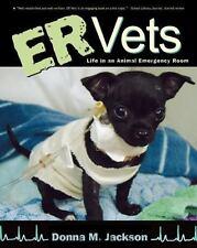 ER Vets: Life in an Animal Emergency Room (Paperback or Softback)